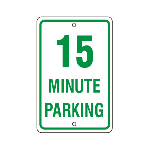 15 Minute Parking Sign Green