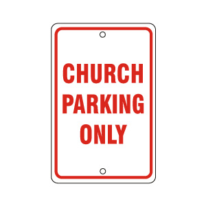 Church Parking Only Sign Red